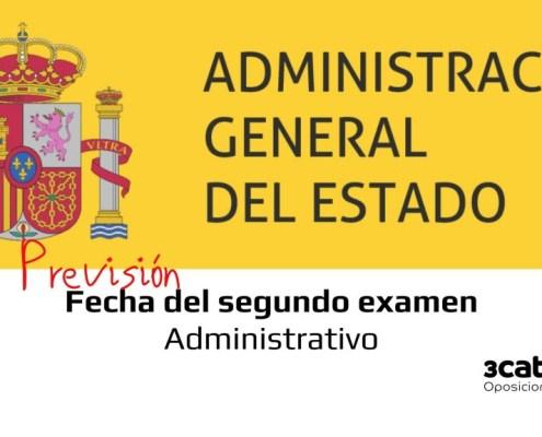 Prevision fecha segundo examen Administrativo Estado 2020