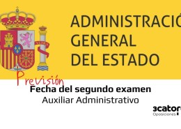 Prevision-fecha-segundo-examen-Auxiliar-Administrativo-Estado-2019 Convocatoria oposiciones 2018 para cubrir 4.725 plazas de empleo público