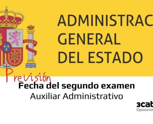Prevision fecha segundo examen Auxiliar Administrativo Estado 2020