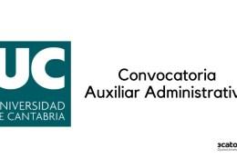 Convocatoria-Auxiliar-Administrativo-Universidad-Cantabria Oposiciones Hacienda: plazas, requisitos y tipos de examen en la convocatoria