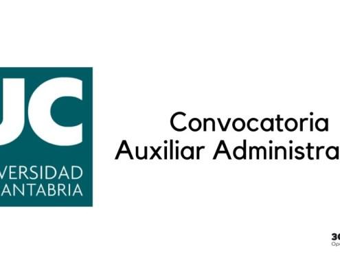 Convocatoria Auxiliar Administrativo Universidad Cantabria