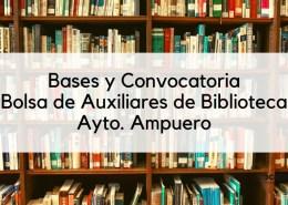 Bases-y-convocatoria-Auxiliar-Biblioteca-Ampuero-2020 El Gobierno prepara una gran oferta empleo publico antes de las elecciones
