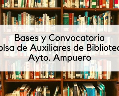Bases y convocatoria Auxiliar Biblioteca Ampuero 2020
