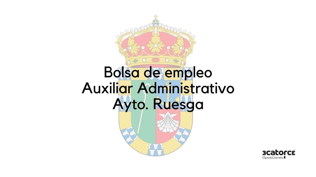 Bases-y-convocatoria-bolsa-Auxiliar-Administrativo-Ruesga-2020 Bases y convocatoria bolsa Auxiliar Administrativo Ruesga 2020