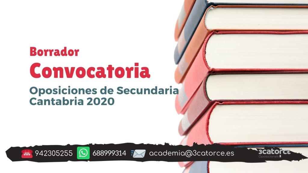 Borrador-convocatoria-secundaria-Cantabria-2020 Borrador convocatoria secundaria Cantabria 2020