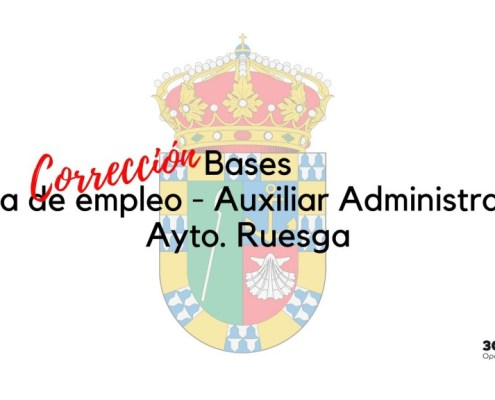 Correccion bases y convocatoria bolsa Auxiliar Administrativo Ruesga 2020