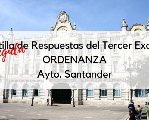 Plantilla corregida respuestas tercer examen Ordenanza Santander 2020
