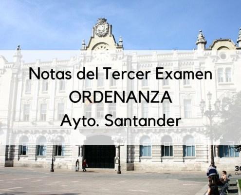 Resultados tercer examen Ordenanza Santander 2020