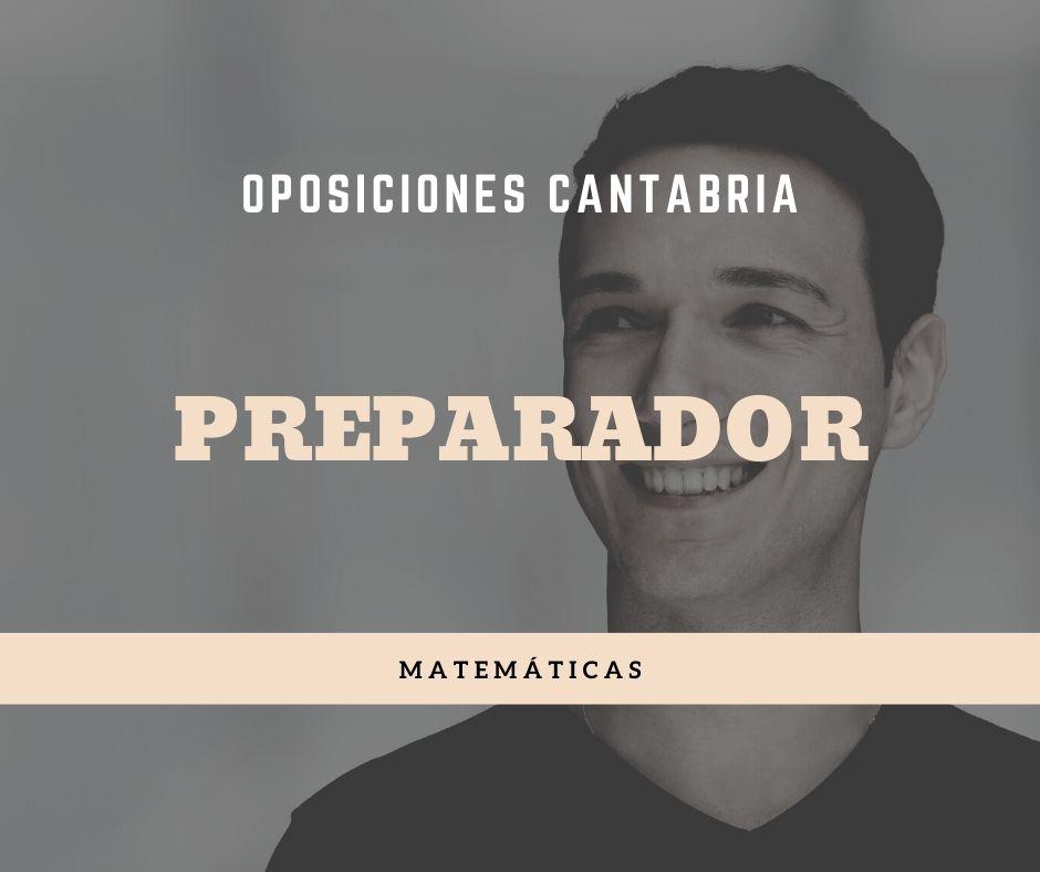 1-4 Preparador oposiciones Matematicas Cantabria