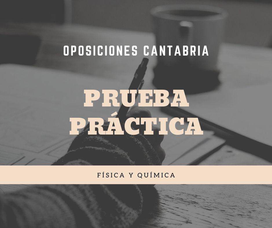 3 Prueba practica oposiciones Fisica Quimica Cantabria