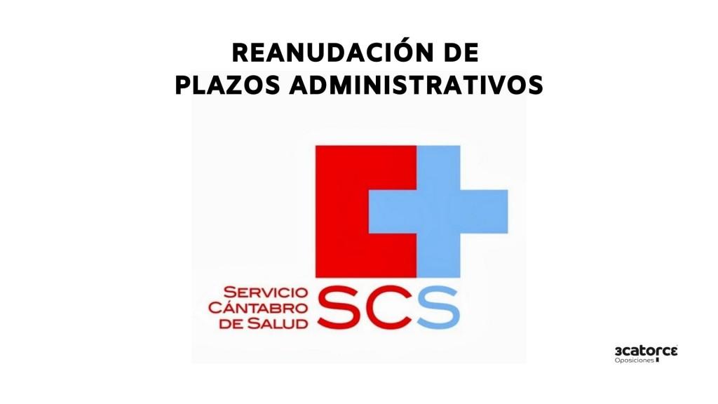 Reanudacion-plazos-administrativo-Servicio-Cantabro-Salud Reanudacion plazos administrativo Servicio Cantabro Salud