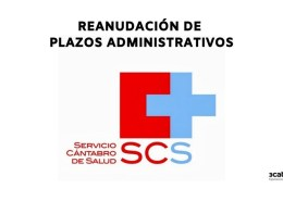 Reanudacion-plazos-administrativo-Servicio-Cantabro-Salud Levantamiento suspension plazos administrativo SCS