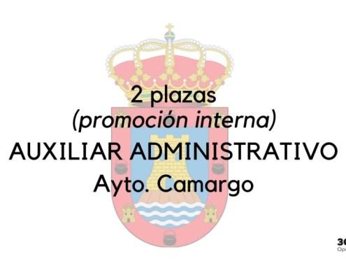 Se levanta la suspensión de plazos de la convocatoria para la cobertura de 2 plazas Auxiliar Administrativo Camargo