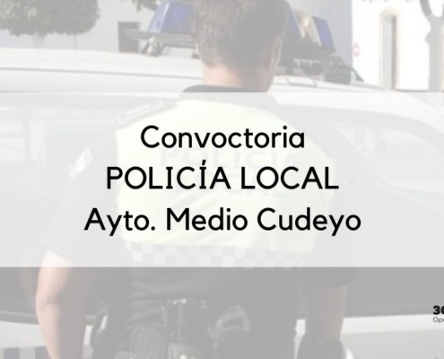 Convocatoria que abre el plazo de inscripcion Policia Local Medio Cudeyo