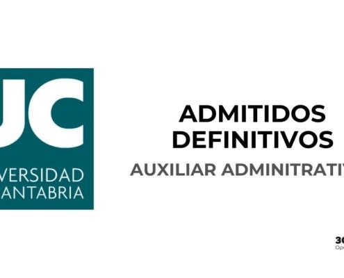 Lista de admitidos definitivos auxiliar administrativo Universidad de Cantabria