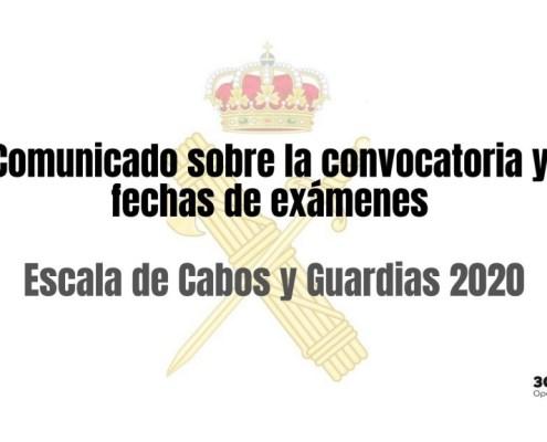 Comunicado informativo sobre la publicacion de la convocatoria y prevision de examenes 2020 guardia civil