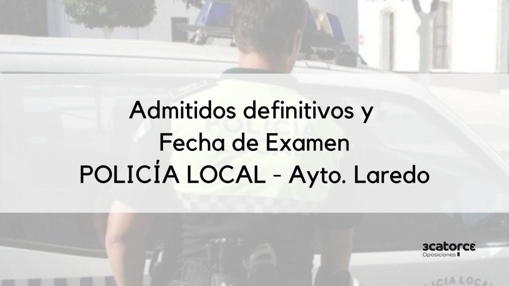 Admitidos-definitivos-y-fecha-examen-Policia-Local-Laredo Admitidos definitivos y fecha examen Policia Local Laredo