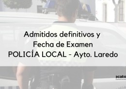 Admitidos-definitivos-y-fecha-examen-Policia-Local-Laredo 2 plazas policia local Medio Cudeyo