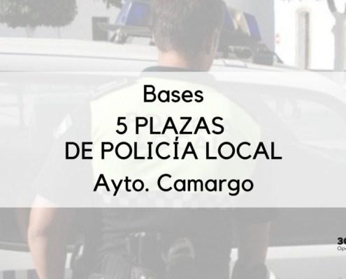 Publicadas las bases para la cobertura de 5 plazas policia local Camargo