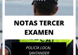 notas-tercer-examen-policia-local-Santander Abierto plazo solicitudes en Reinosa para Oposicion Policia Local Cantabria
