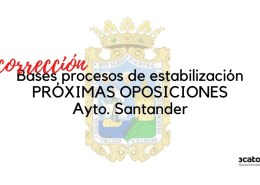 Correccion-de-bases-oposiciones-Santander-que-regulan-los-procesos-para-la-estabilizacion-de-empleo-temporal Bolsa de Trabajo Cantabria Extraordinaria Tecnico de Explotaciones Agropecuarias