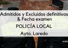 Lista-de-admitidos-definitivos-Policia-Local-Laredo-y-fecha-primera-prueba Fecha segundo ejercicio oposicion Policia Local Santander