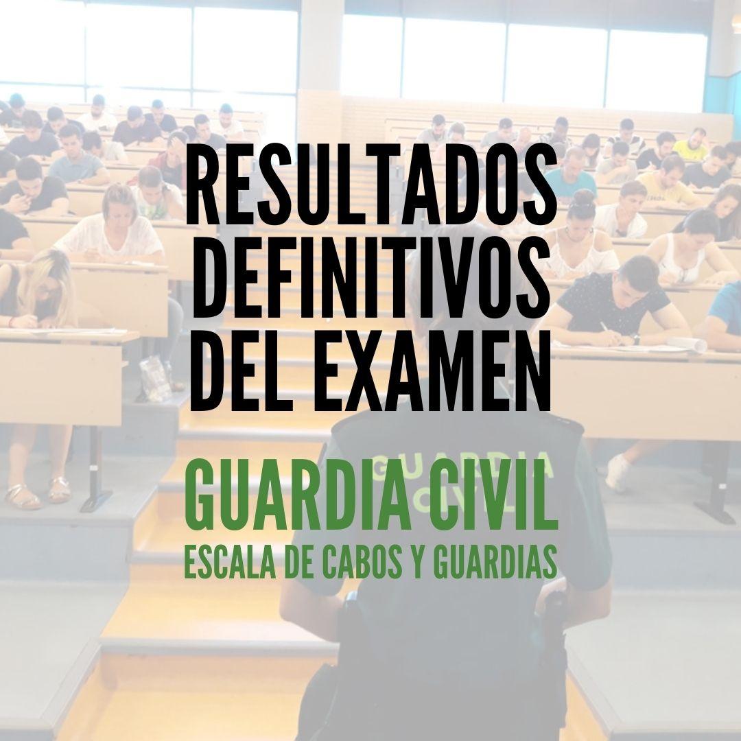 Resultado-definitivos-examen-guardia-civil-2020 Resultado definitivos examen guardia civil 2020 y fechas pruebas psicofisicas
