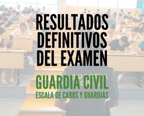 Resultado definitivos examen guardia civil 2020