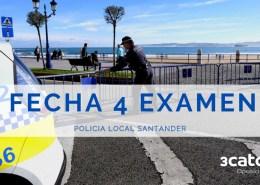 Fecha-cuarto-examen-oposiciones-Policia-Local-Santander Curso Intensivo oposiciones policia local Santander