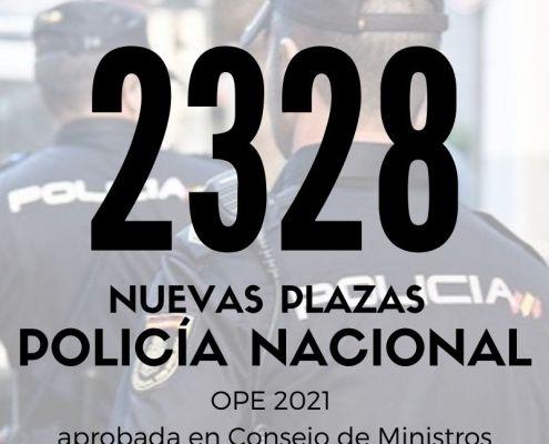 2328 plazas Policia Nacional 2021