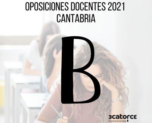 Letra oposiciones 2021 secundaria en Cantabria