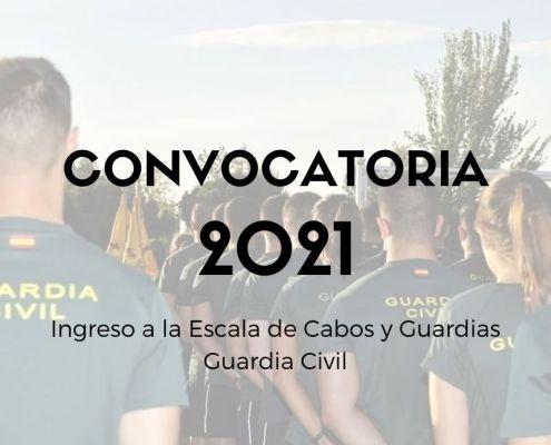 Convocatoria Guardia Civil 2021