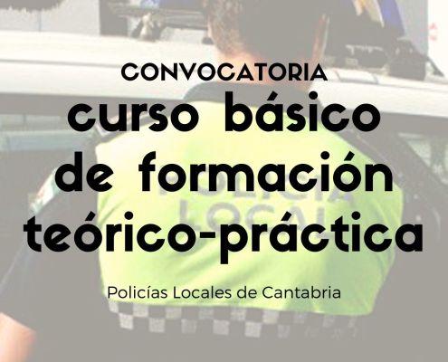 Convocatoria curso formacion policias locales Cantabria