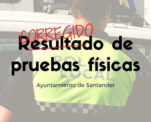 Correccion del resultado pruebas fisicas policia local Santander