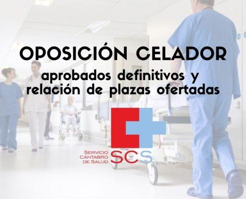 Aprobados definitivos oposicion Celador Cantabria SCS y relacion de plazas ofertadas