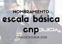 Nombramiento-policias-escala-basica-policia-nacional-oposicion-2018 Temario Policia Nacional