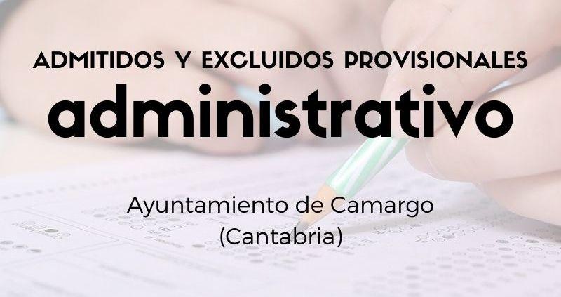 Oposicion-Administrativo-Camargo-Cantabria-Admitidos-y-excluidos-provisionales Correccion bases y convocatoria bolsa Auxiliar Administrativo Ruesga 2020
