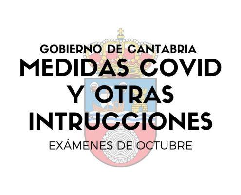 Medidas covid examenes oposiciones Gobierno Cantabria y otras instrucciones