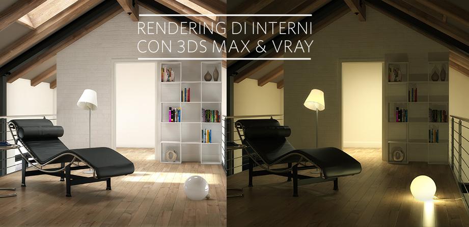 Rendering di Interni con 3ds Max e Vray