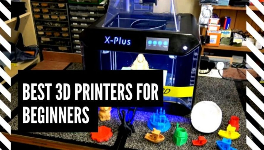 8 of the Best 3D Printers For Beginners 2021