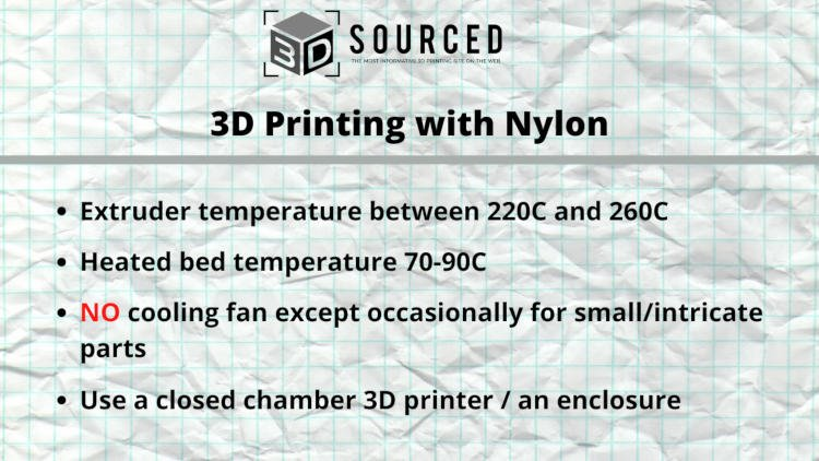tips for 3d printing with nylon