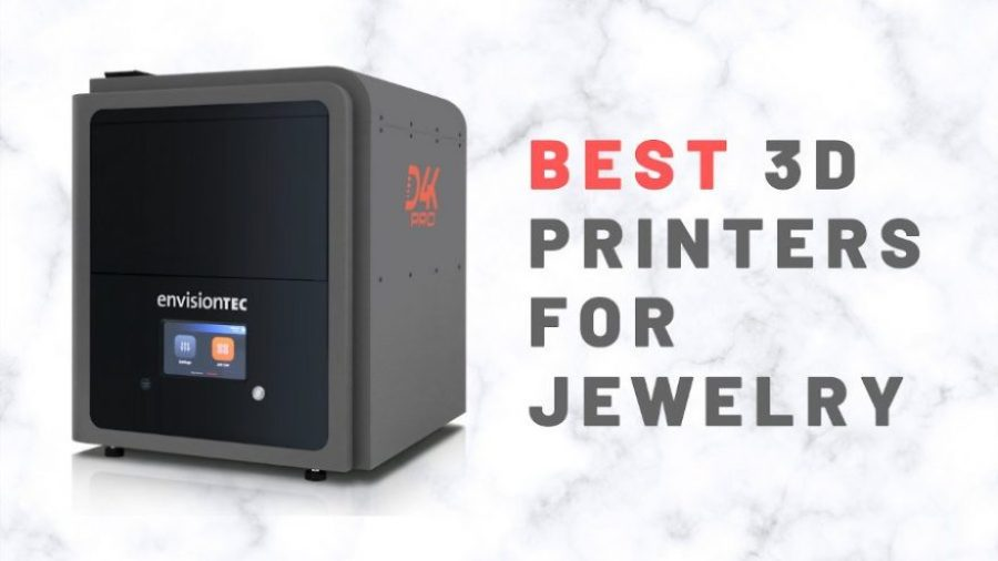 best 3d printers for jewelry