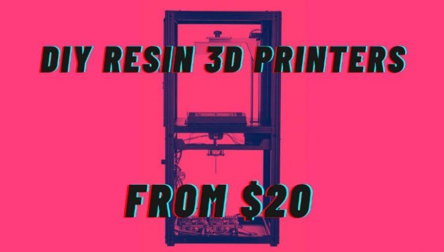 The DIY Resin SLA 3D Printers You Can Build From $20!