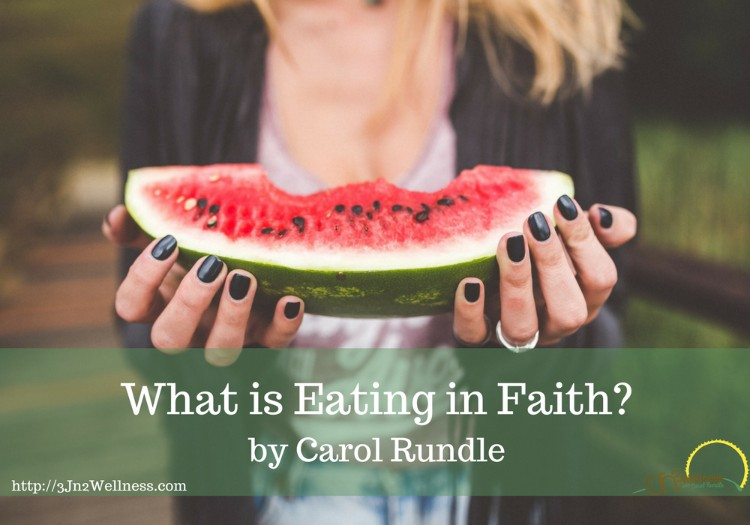 What is Eating in Faith