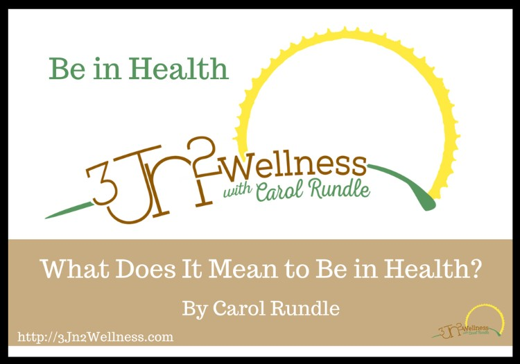What Does It Mean to Be in Health