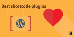 Best Shortcode plugins for WordPress