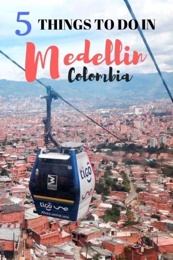 Medellin is one of the most fascinating cities in Latin America. Here are five things you can do when visiting Medellin!