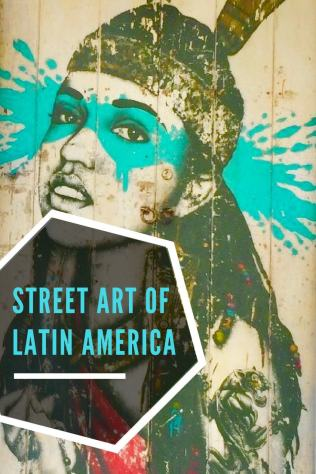 Street art is very common in the cities of Latin America. These colorful and vibrant pictures are more than just scribbles on a wall; they tell stories and leave a lasting impression.