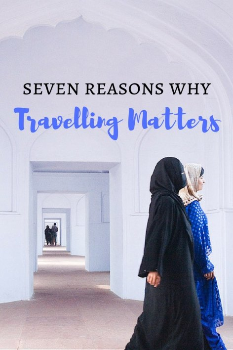 Seven reasons why travelling matters: Travelling is a lot of fun, but are there deeper reasons why travelling matters? I believe there are. Click on the link and find out which they are.
