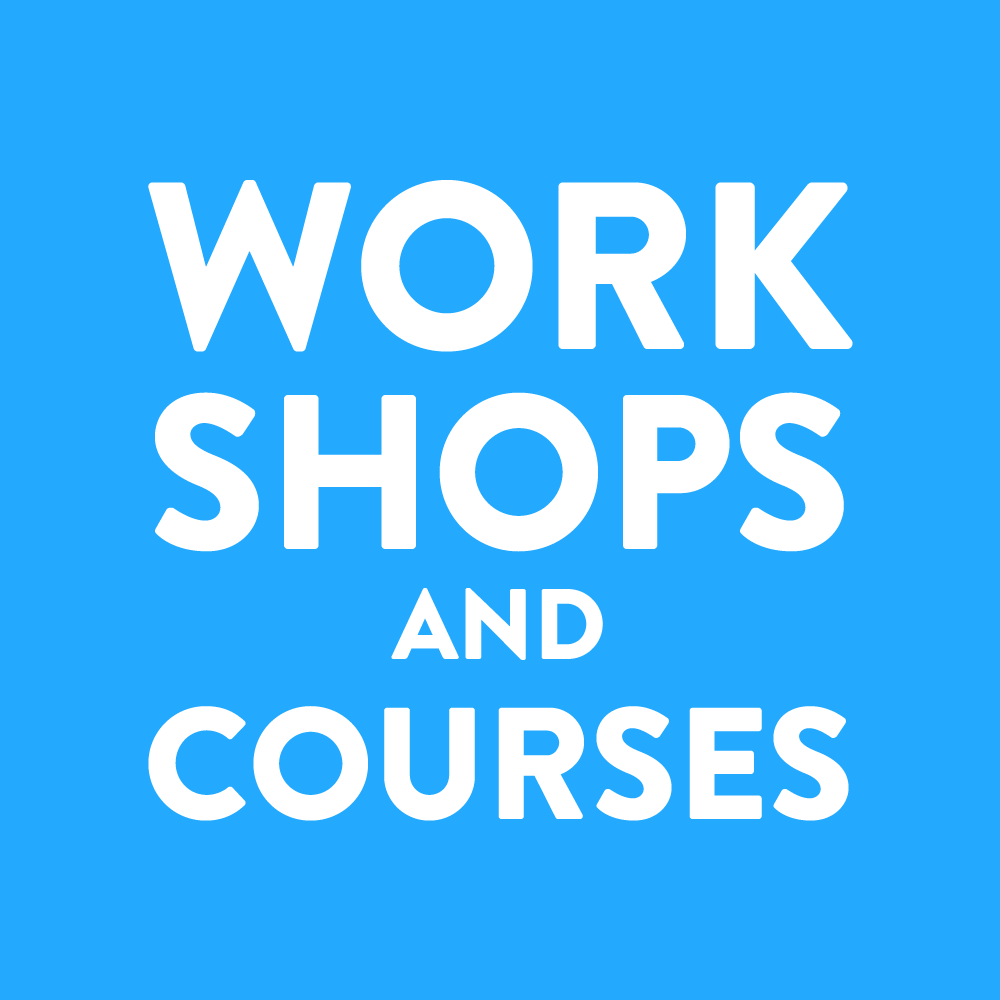 Workshops and Courses